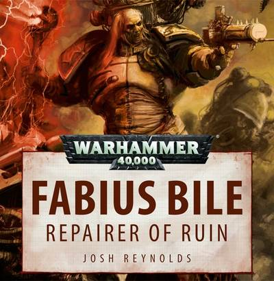 Fabius Bile : Repairer of Ruin (couverture originale)
